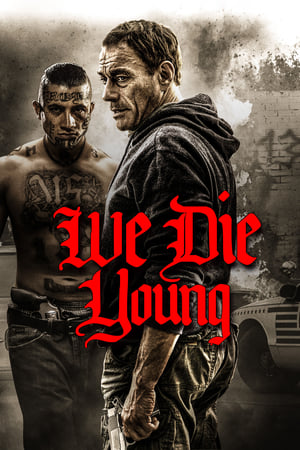 Nonton Film We Die Young (2019) Subtittle Indonesia ...